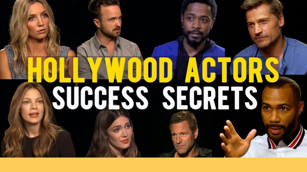 VIDEOS: Hollywood Actor Success Secrets