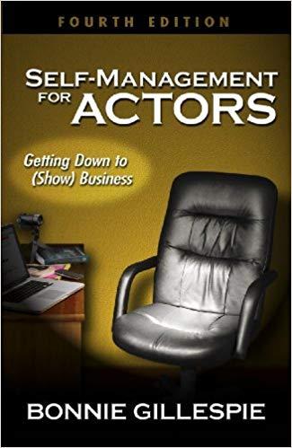 Bonnie Gillespie, Self Management for Actors