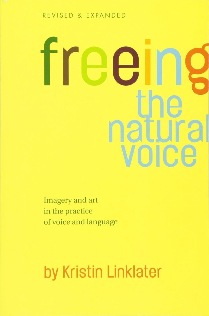 Freeing the Natural Voice, Kristen Linklater
