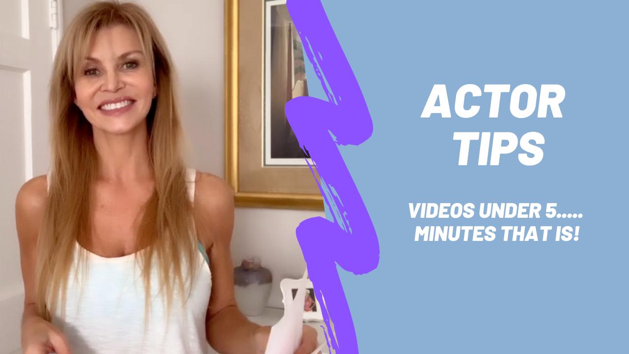 Actor Tips Videos