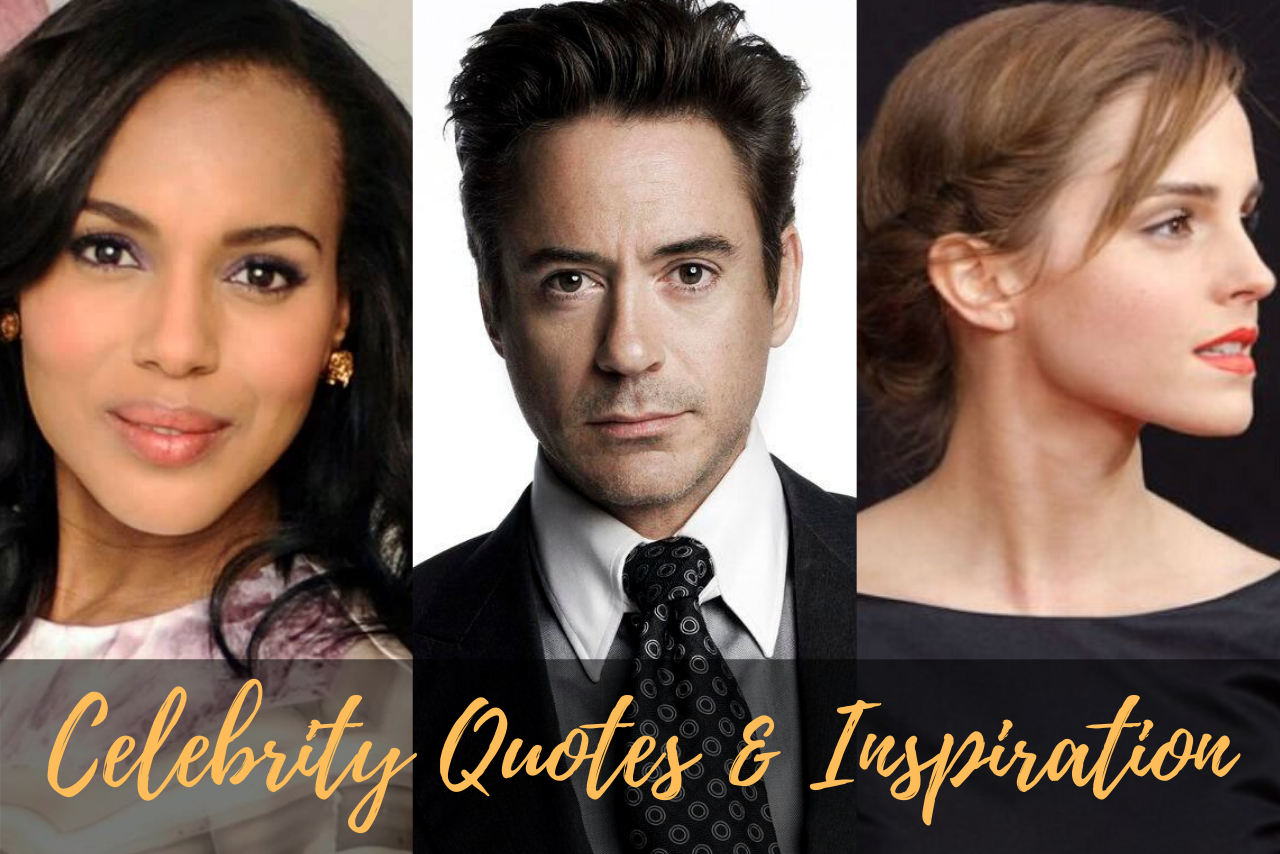 Celebrity Quotes and Inspiration for Actors