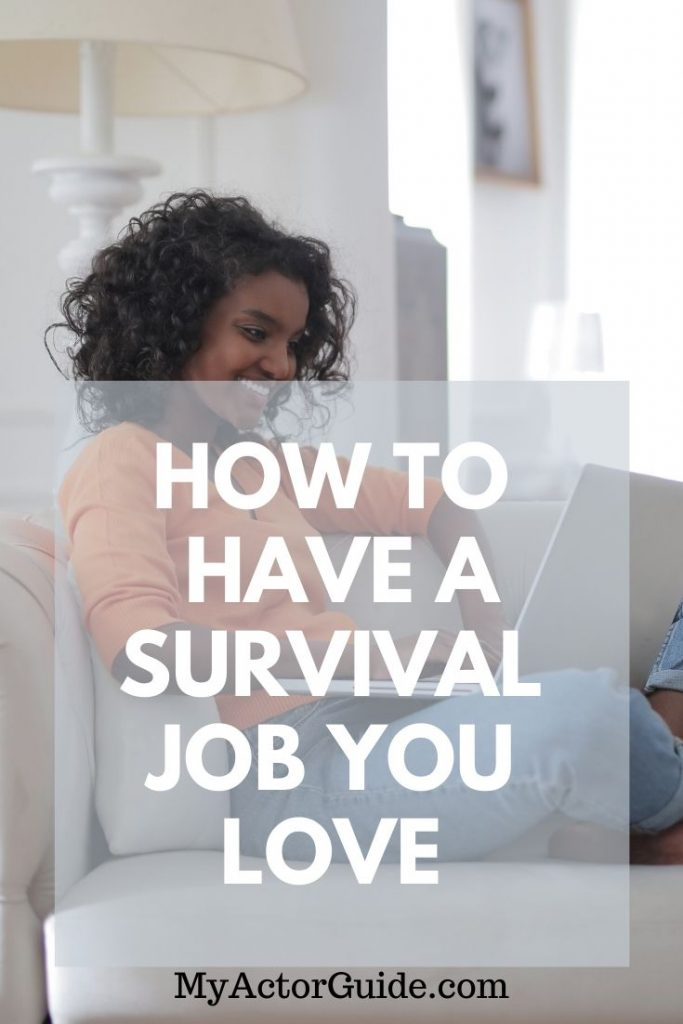 Best survival jobs for actors. Stop working as a server and do something you really love!