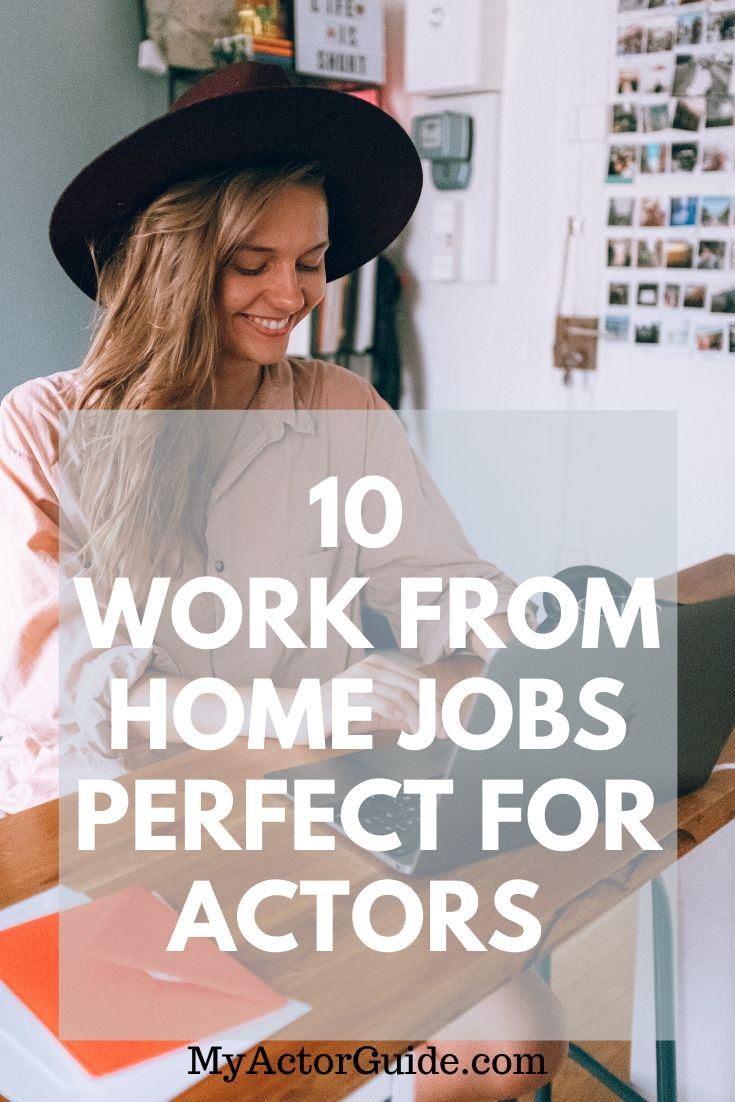 10 best work from home jobs for actors. Actors best survival jobs.