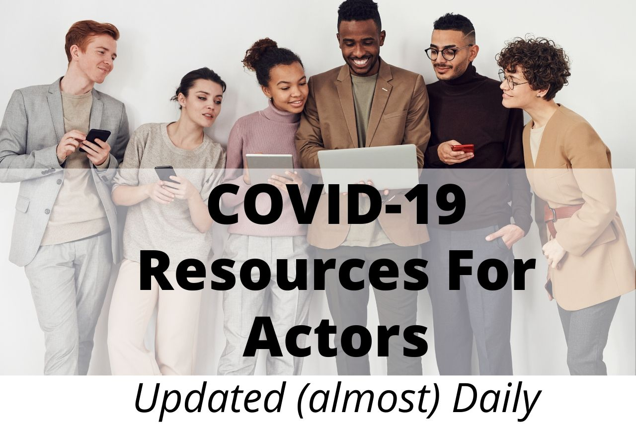 COVID-19 Resources For Actors