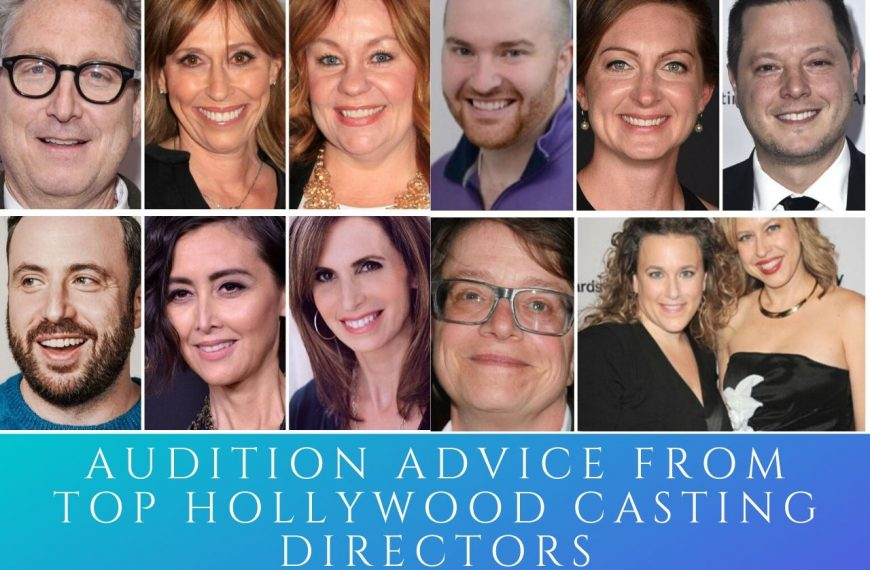 Top Hollywood Casting Directors Offer Their Best Audition Advice