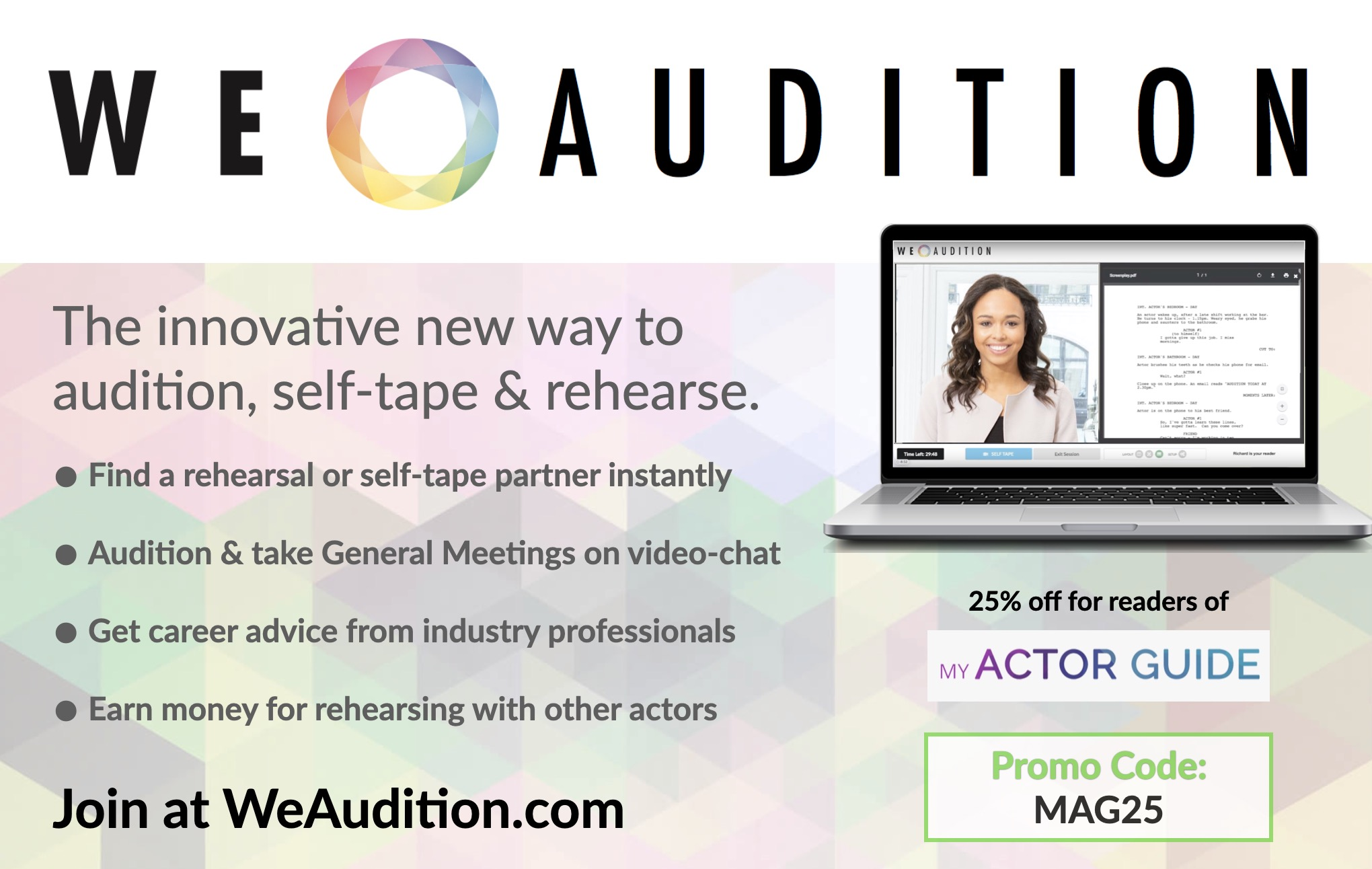 Find a self-tape audition partner. Meet other actors and make money auditioning with WeAudition discount code at MyActorGuide.com