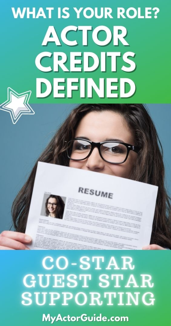 Acting credits: What roles actors book and what you should put on your actor resume.