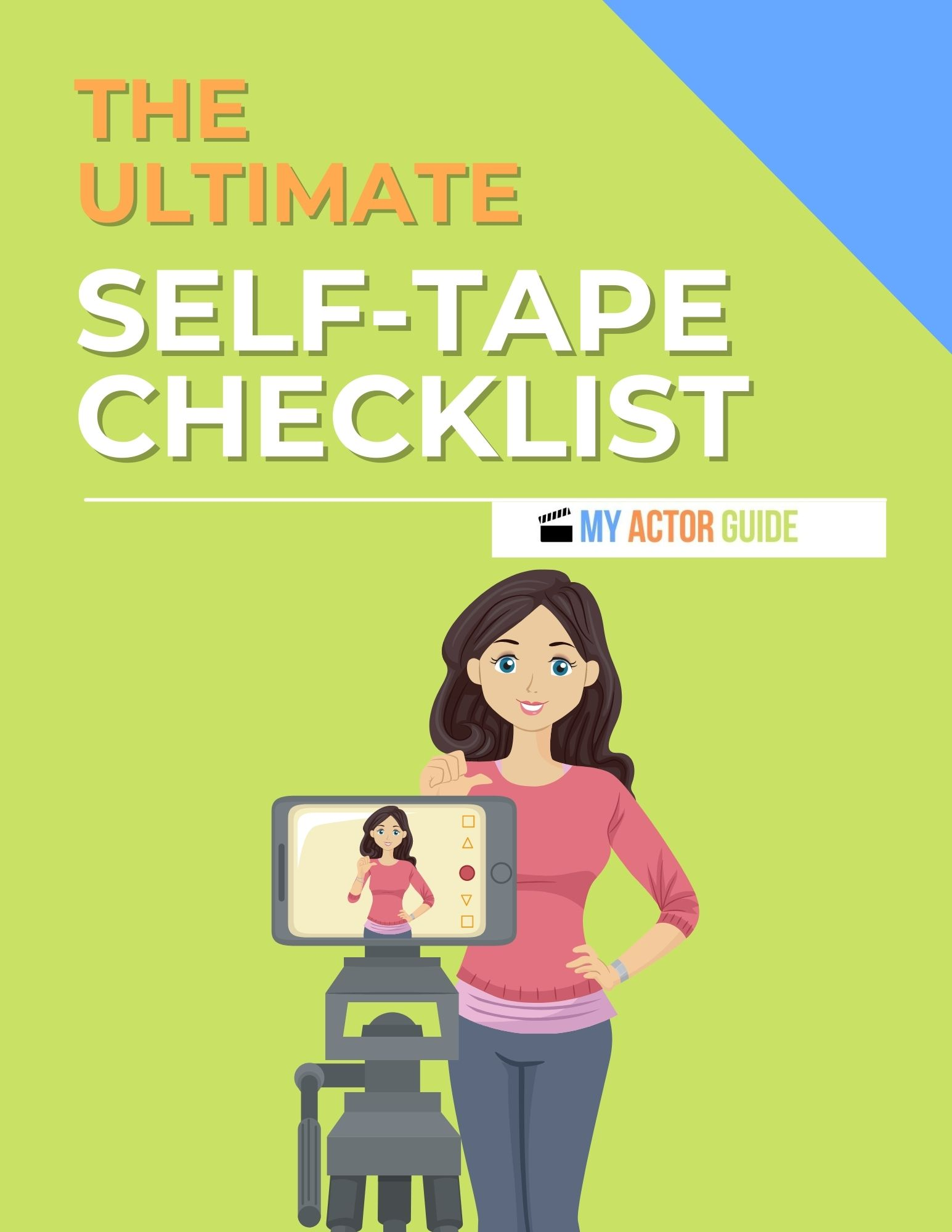 Actor Self Tape Checklist. Ace your auditions!