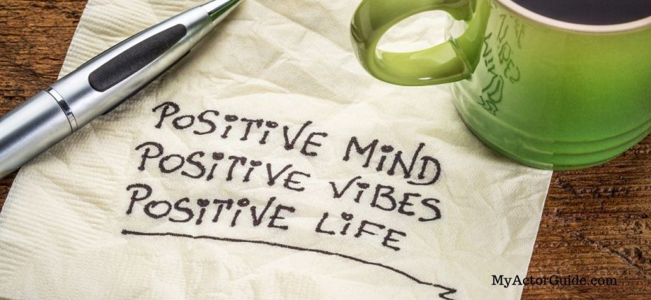 Make positive affirmations work for you as an actor. Positive mindset for artists, actors, writers and directors.