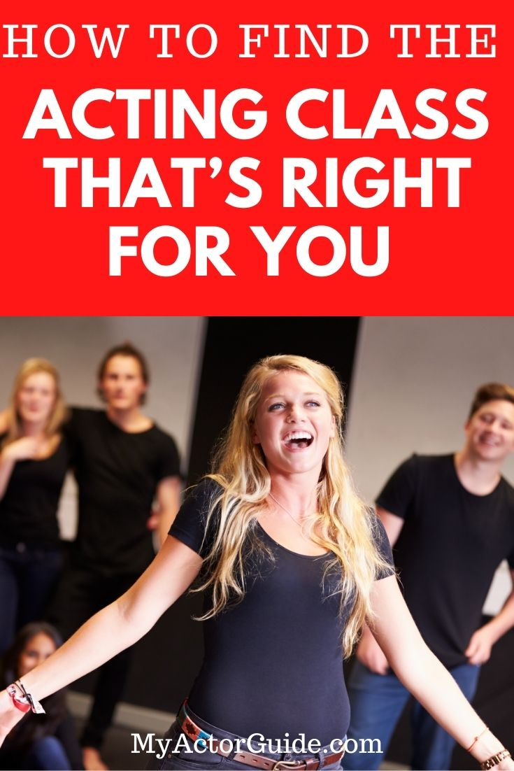 Find an acting class that's right for you. Learn how to find the best acting class at MyActorGuide.com